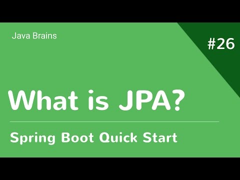 Spring Boot Quick Start 26 - What Is JPA
