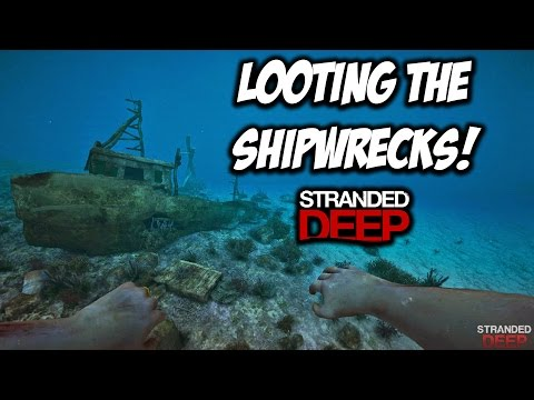 LOOTING ALL SHIP WRECKS! Stranded Deep - Episode 4