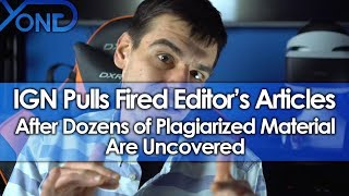 IGN Removes All Fired Editor's Articles After Dozens of Plagiarized Material Are Uncovered
