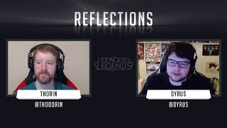 'Reflections' with Dyrus (LoL)