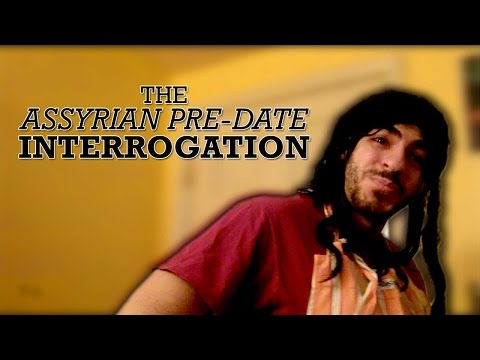 The Assyrian Pre-Date Interrogation