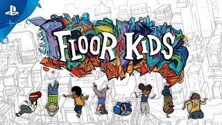 Kids Game | Floor Kids Launch Trailer PS4 | Floor Kids Launch Trailer PS4