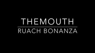 TheMouth: Ruach Bonanza (ep. 13)