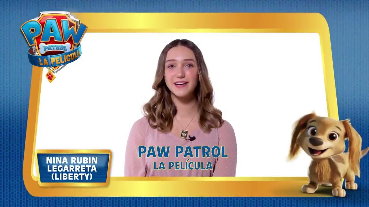 Paw Patrol La película (Nina Rubín Legarreta voz de Liberly)