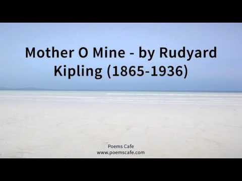 Mother O Mine   By Rudyard Kipling