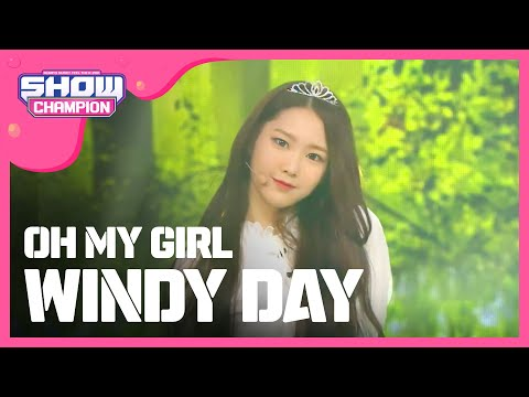 (ShowChampion EP.189) OH MY GIRL - WINDY DAY
