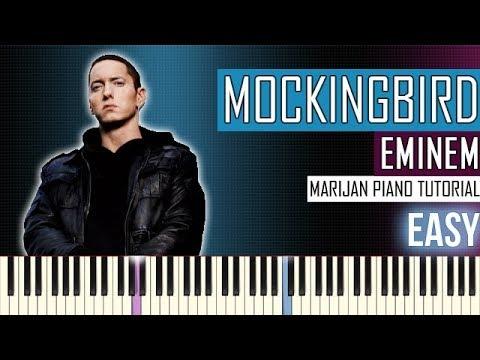 How To Play: Eminem - Mockingbird   Piano Tutorial EASY + Sheets