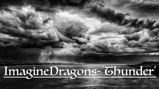 Baixar Imagine Dragons - 'Thunder' Lyrics
