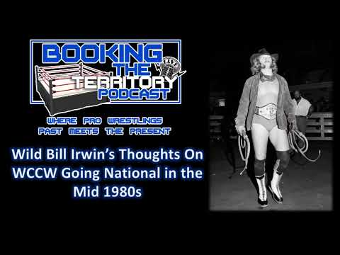 Wild Bill Irwin Thoughts On IF World Class Championship Wrestling Should've Gone National