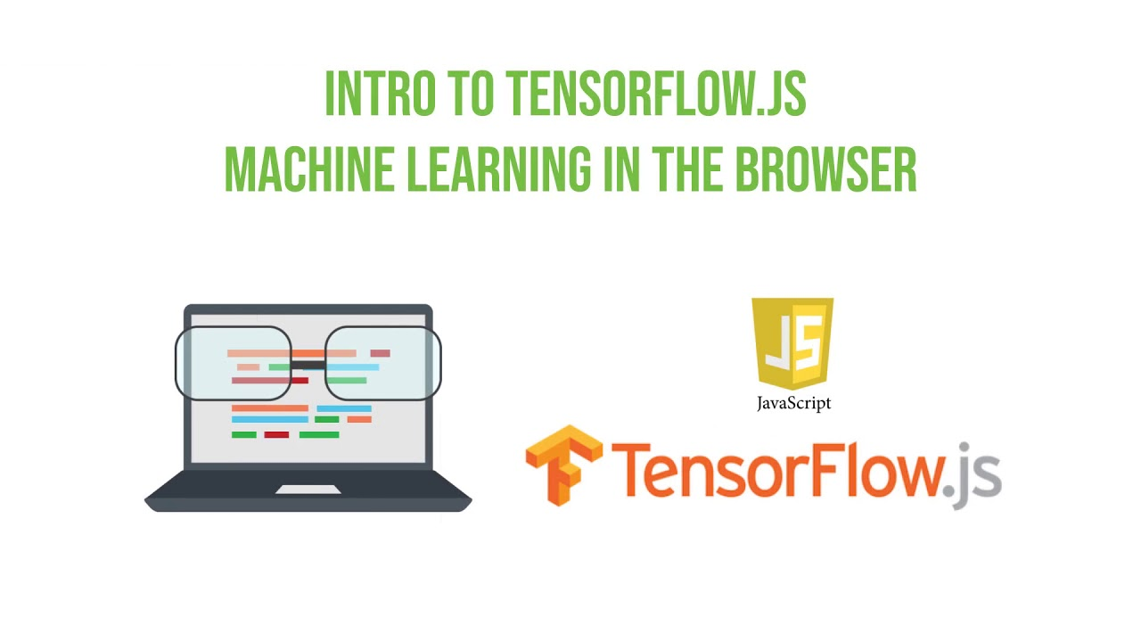 Machine Learning Workshop: Intro to Tensorflow. js - YouTube