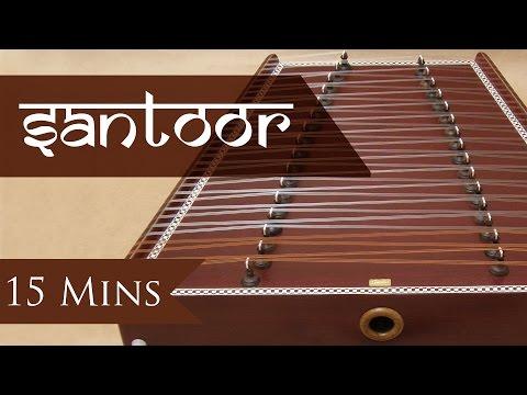 Santoor - Instrumental Music | Music is Universal