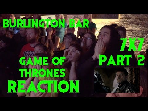 GAME OF THRONES Reactions at Burlington Bar /// 7x7 Part TWO \\\