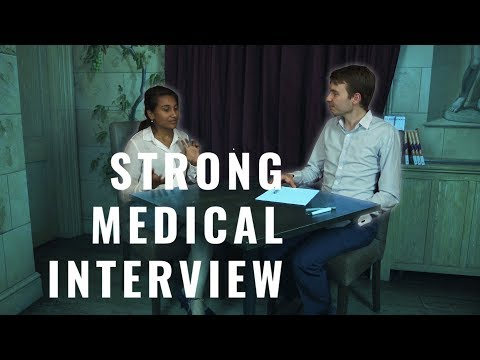 Medical School Interview: A Strong Applicant 2018