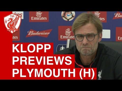 Jurgen Klopp's pre-match press conference - Liverpool vs. Plymouth