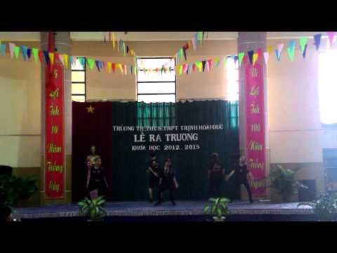 Tiết mục nhảy tặng trường Trịnh Hoài Đức Lễ Trưởng thành 2012-2015