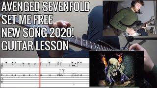 Avenged Sevenfold - Set Me Free FULL Guitar Lesson | NEW SONG 2020