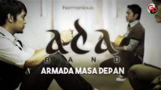 Ada Band | Armada Masa Depan [Official Lyric Video]