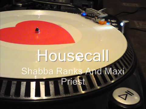 Housecall (long version) Shabba Ranks And Maxi Priest