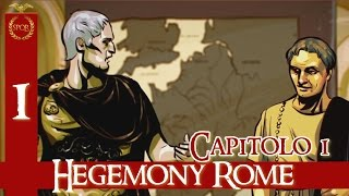 Hegemony Rome: The Rise of Caesar [ITA] Walkthrough Capitolo 1 - Ep. 1