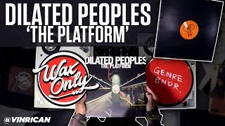Discover Samples Used On Dilated Peoples 'The Platform'