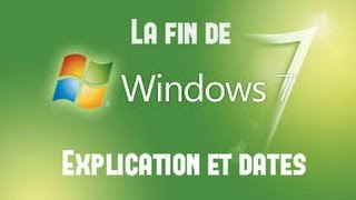 [Windows 7] Fin du support principal