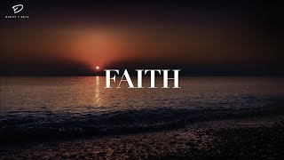 FAITH: 1 Hour Deep Prayer Music | Healing Music | Soaking Worship Music | Christian Meditation