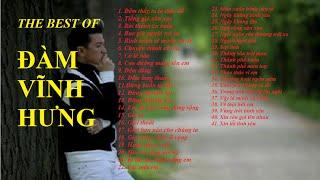 Những bài hát hay nhất của Đàm Vĩnh Hưng - The best of Dam Vinh Hung