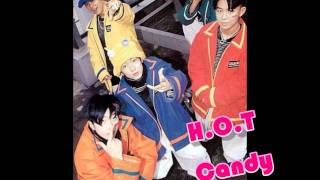 H.O.T - Candy [Audio]