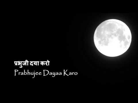 Prabhujee Dayaa Karo (Ravi Shankar)