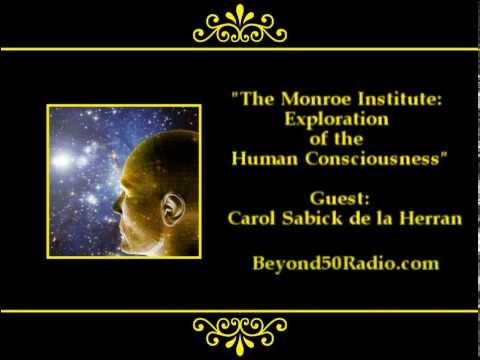 The Monroe Institute: Exploration of the Human Consciousness