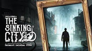 Pokazówka - The Sinking City