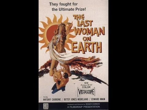 The Last Woman on Earth (1960) - Roger Corman - B Movie Classics