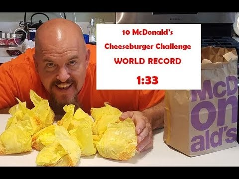 10 McDonald's Cheeseburger Challenge - (WORLD RECORD- 1:33) Actually 1:31 If You Stop The Video