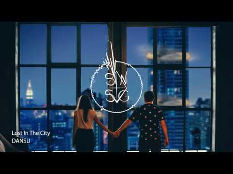 DANSU - Lost In The City
