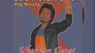 Eddy Silitonga - Ubekkan Denai Pop Minang