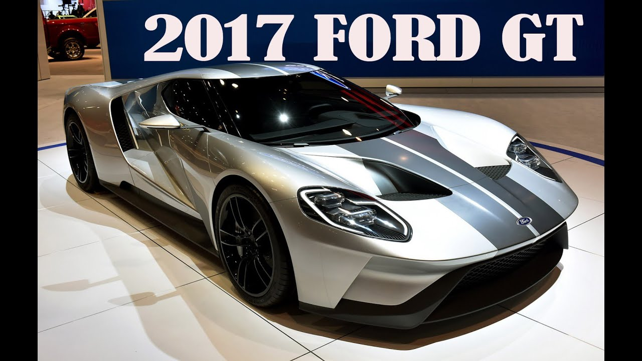 2017 Ford Gt Engine Review