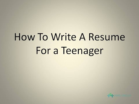 How To Write a Resume For a Teenager | 4 Step Guide