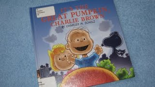 It's The Great Pumpkin Charlie Brown Children's Read Aloud Story Book For Kids By Charles Schulz