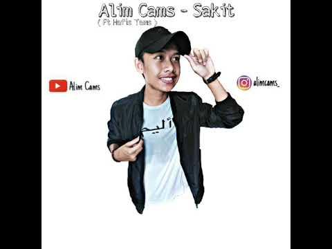 Alim Cams - Sakit ( Lirik Video )