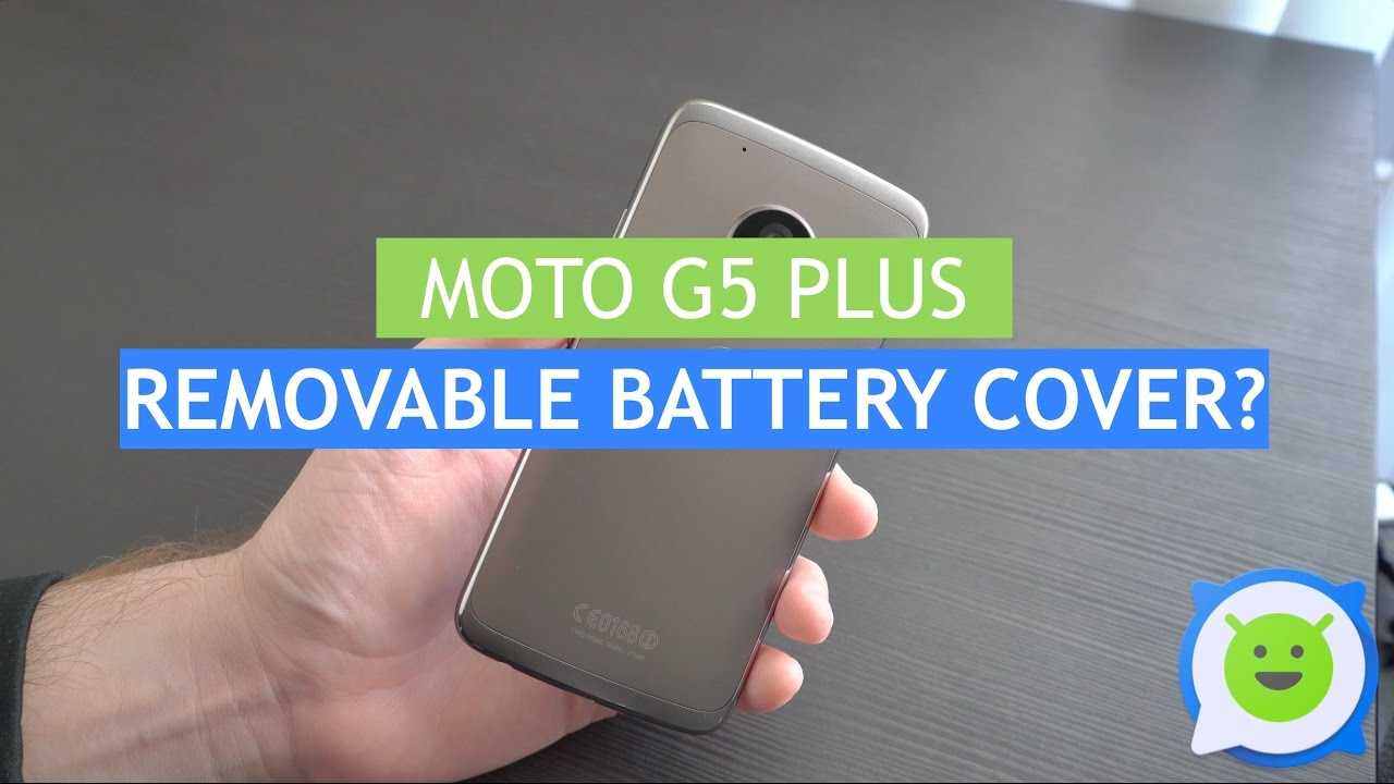 Moto G5 Plus - Removable battery cover?