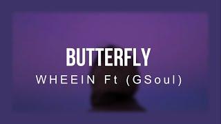 Download Mp3 Butterfly Whee In Ft GSoul