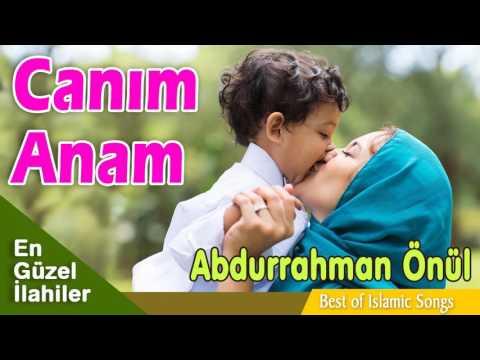 Abdurrahman Önül - Canım Anam
