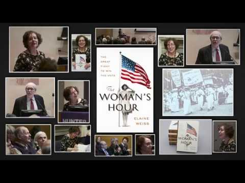 Elaine Weiss - The Woman's Hour: The Great Fight to Win the Vote