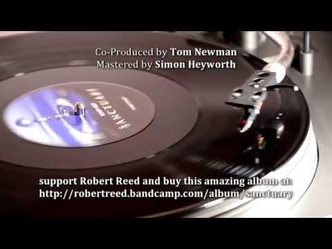 ROBERT REED - Sanctuary (vinyl video drop)