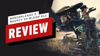 Borderlands 3: Bounty of Blood DLC Review (Video Game Video Review)