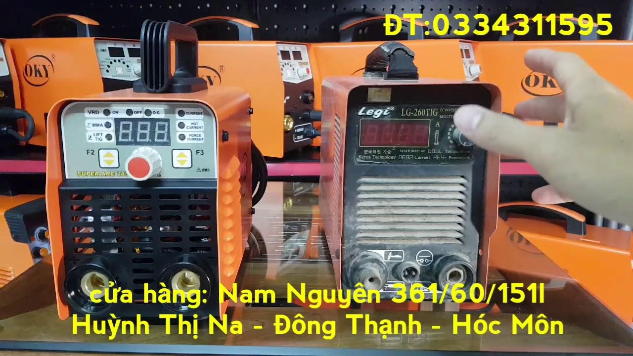 Máy hàn OKY super arc 285 giống công nghệ máy hàn legi hàn quốc   Nam Nguyên 0334311595