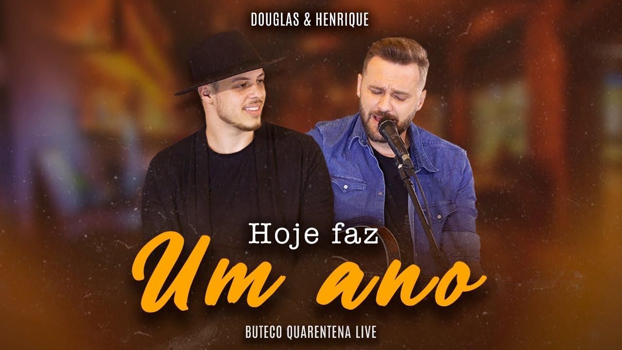 Douglas e Henrique - Hoje Faz Um Ano (BUTECO QUARENTENA LIVE)