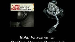 Boho Fau feat. Nile River - Coffee House Swingin'