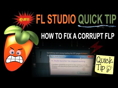 How To Fix A Corrupt FLP  (FL Studio Project)