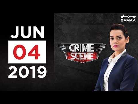 Crime Scene | SAMAA TV | 4 June 2019